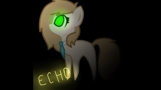 \Пони клип/ ECHO * от Хранительницы камней*