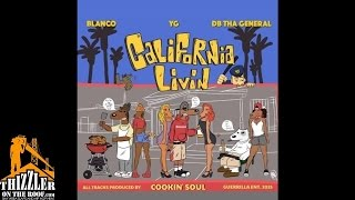 YG x Blanco x DB Tha General ft. Fiend, AV - G Thang [Prod. Cookin Soul, Jake One, G Koop] [Thizzler