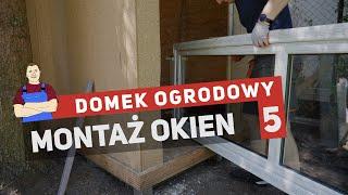 Domek ogrodowy - montaż okien i malowanie PCV (5)