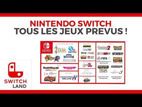 NINTENDO SWITCH - Tous les jeux prévus !