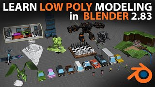 Learn Low Poly Modeling in Blender 2.9 / 2.8
