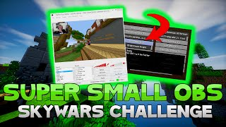 THE OBS [Super Small Screen] CHALLENGE + TEAMERS! ( Hypixel Skywars )