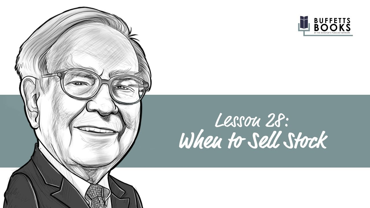 28  When to sell stock like Warren Buffett