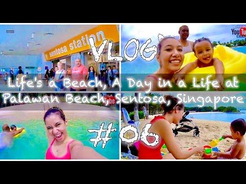 Vlog #06 | Life's a Beach - A Day in a Life at Palawan Beach, Sentosa, Singapore | IkinMan