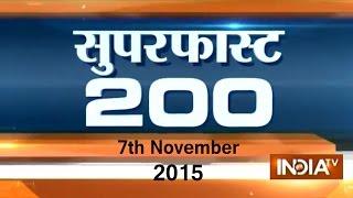 Superfast 200 | 7th November, 2015 | 8:00 (Part 2) - India TV