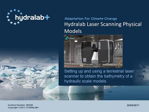 Hydralab Laser Scanning Physical Models