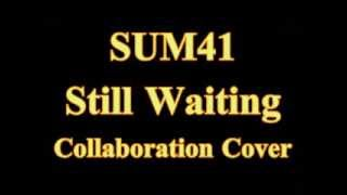 Sum 41 - still waiting Collaboration cover