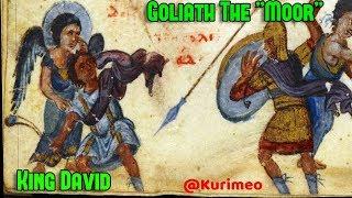 "Pt. 3 / No MOOR Misunderstanding/ Goliath, David, Berbers, Almoravid, Moabite, ""Egypt"", Moors"