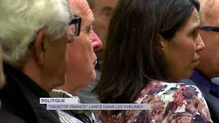 """Politique : """"Objectif France"""" lancé dans les Yvelines"""