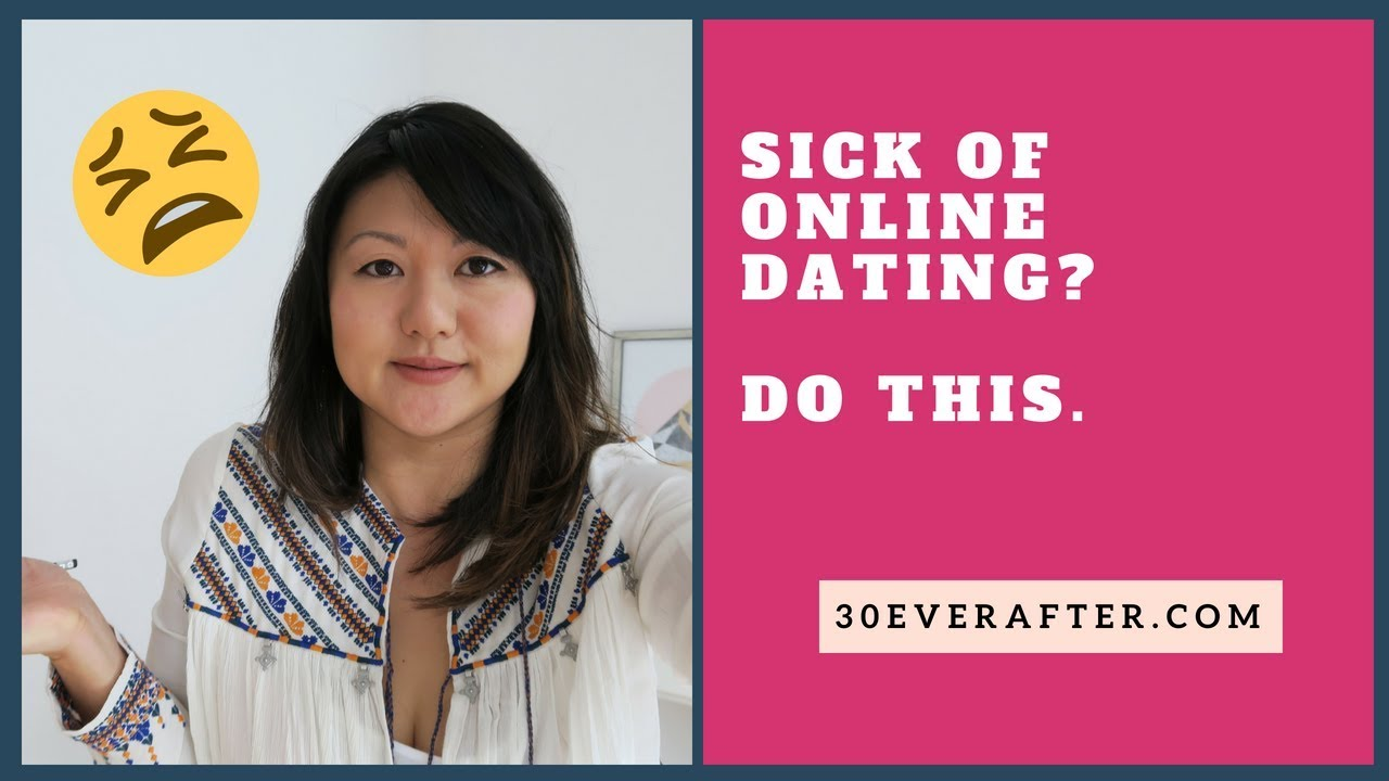 do youre dating of tired What to when