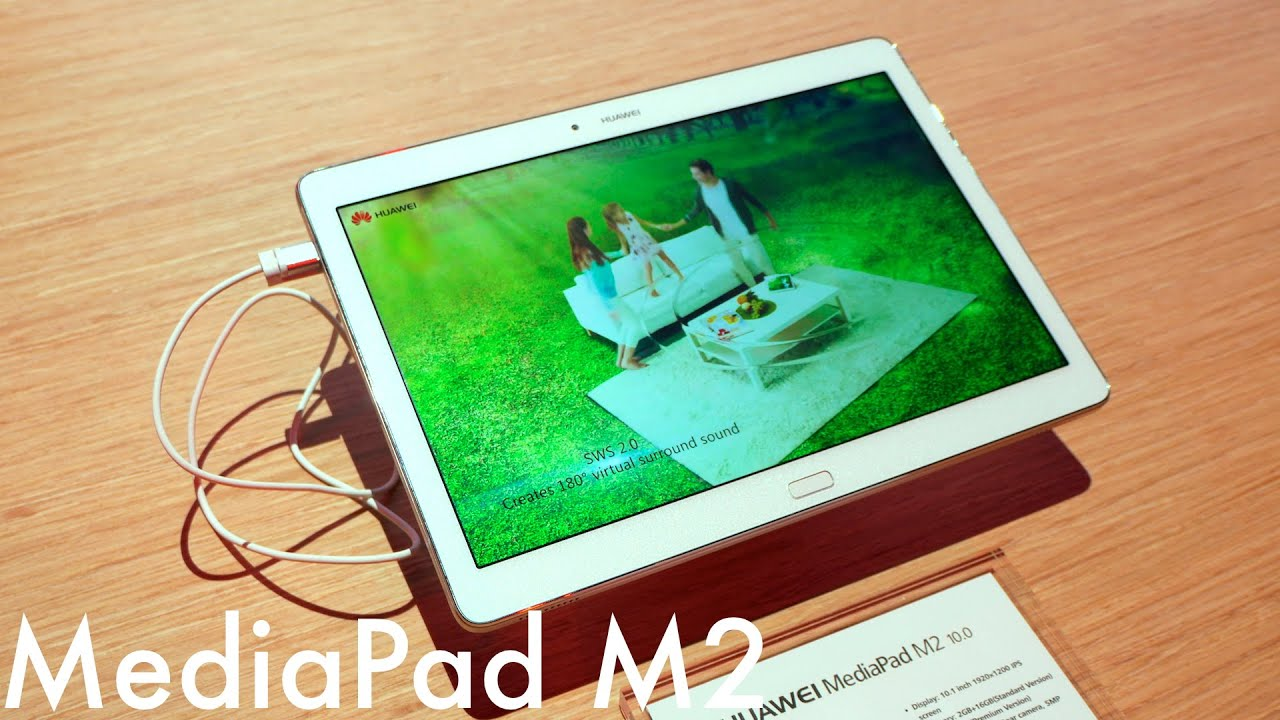 Huawei MediaPad M2 10.0 Hands-On