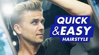 QUICK and EASY Hairstyle for Men