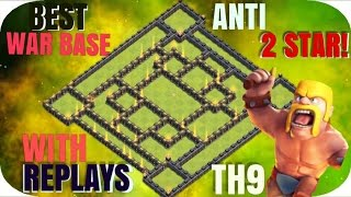 UNBEATABLE TH9 WAR BASE! RePlAyS | Anti 2 Stars | 2017 | Clash of Clans
