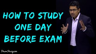 How to Study One Day Before Exam (2019)