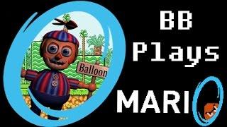 BB PLAYS: MariO