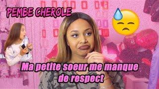 MA PETITE SOEUR ME MANQUE DE RESPECT - Pembe Cherole thumbnail