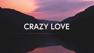 Chris McClarney ~ Crazy Love (Lyrics)