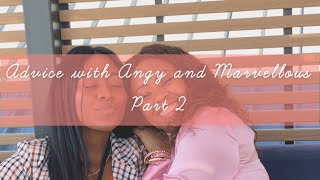 ADVICE W/ ANGY AND MARVE || (Part 2) YouTube Videos