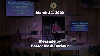 3-22-2020 / Pastor Mark Barbour / New Covenant Fellowship