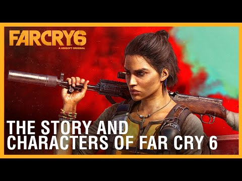Far Cry 6: The Story and Characters of Far Cry 6   Ubisoft [NA]