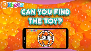 ORBEEZ 360 VIDEO CHALLENGE! Tap and Drag To Find the Toys!