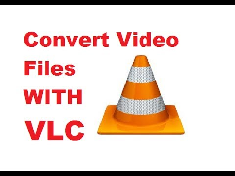 how-to-convert-video-files-using-vlc-media-player