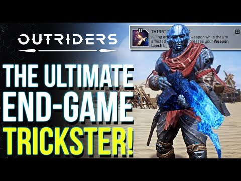 OUTRIDERS | This Build Wrecks The Endgame! The Ultimate (Almost) Immortal Trickster Build |