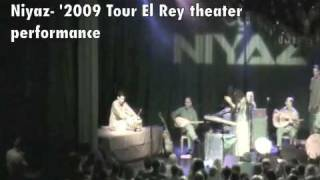 Niyaz LA concert (El Rey theater) Salar Nader on Tabla