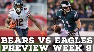 Chicago Bears Vs. Philadelphia Eagles Week 9 2019 PREVIEW & PREDICTION!