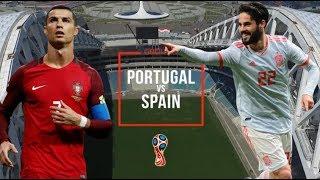 Portugal vs Spain | 15 June 2018 Match Preview