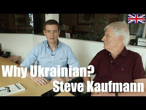 Why did hyperpolyglot Steve Kaufmann learn Ukrainian? | How to learn languages
