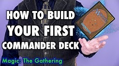 How To Build Your First Commander Deck | Magic: The Gathering