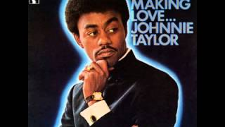 "Johnnie Taylor ""Who"