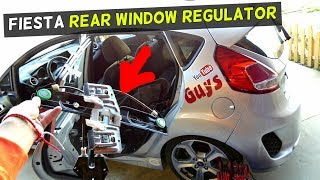 FORD FIESTA REAR WINDOW REGULATOR REPLACEMENT REMOVAL FIESTA MK7