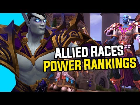 Which Is The Best Allied Race? - Power Rankings For Battle For Azeroth Allied Races
