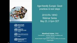 Age friendly Europe - Good practices & next steps