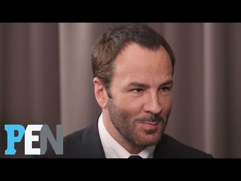 Tom Ford On Finding 'Love At First Sight' & His Relationship Lasting | PEN | Entertainment Weekly