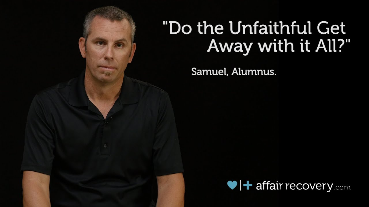 Do the Unfaithful Get Away with it All?