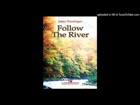 Follow The River James Swearingen