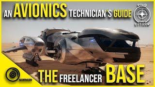 The Freelancer Base | An Avionics Technicians Guide | Star Citizen 3.7.1