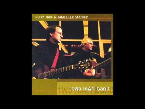 Peter Tork & James Lee Stanley - All I Ever Wanted - Live