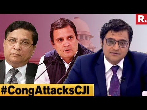 Congress Attempts To Blackmail CJI? #CongAttacksCJI | The Debate With Arnab Goswami