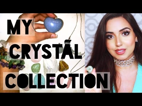 All About My Crystal Collection!