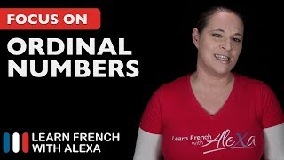 French ordinal numbers - First, Second, Third, Fourth, etc.