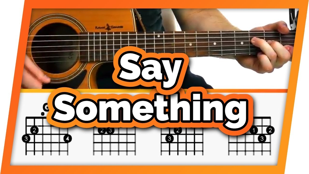 Say Something Guitar Tutorial A Great Big World ft. Christina Aguilera  Easy Chords Guitar Lesson