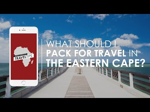 What should I pack for travel in the Eastern Cape? Rhino Africa's Travel Tips
