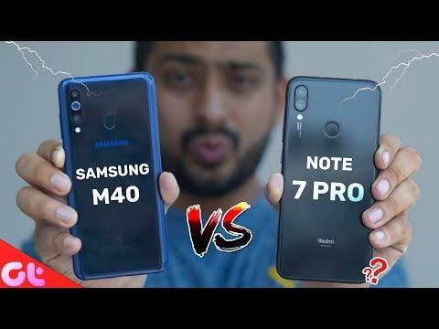 Samsung Galaxy M40 Vs Redmi Note 7 Pro Full Comparison, Camera, Gaming,  Battery & More | GT Hindi