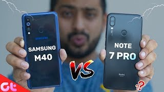 Samsung Galaxy M40 Vs Redmi Note 7 Pro Full Comparison, Camera, Gaming,  Battery & More | GT Hindi