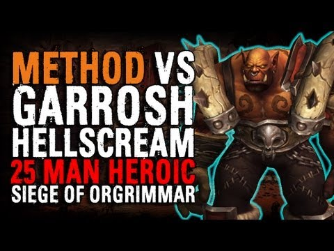 Method vs Garrosh Hellscream (25 Heroic) World First