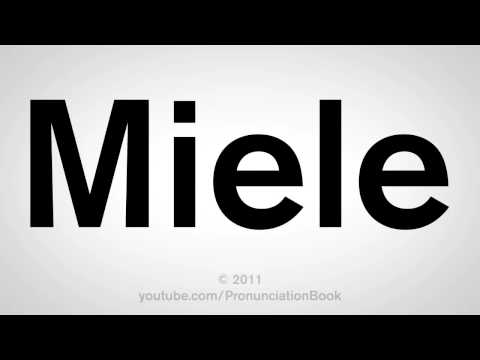 How To Pronounce Miele